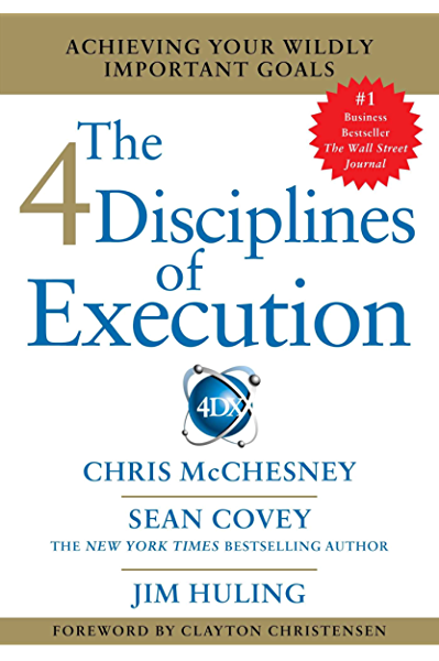 [BOOK REVIEW] 4 Disciplines of Execution by Franklin Covey