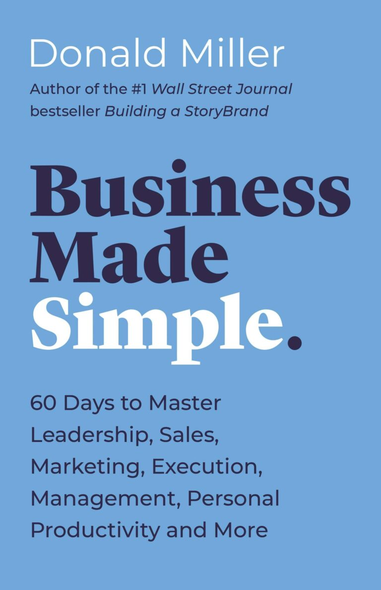 Business Made Simple by Donald Miller – Book Review