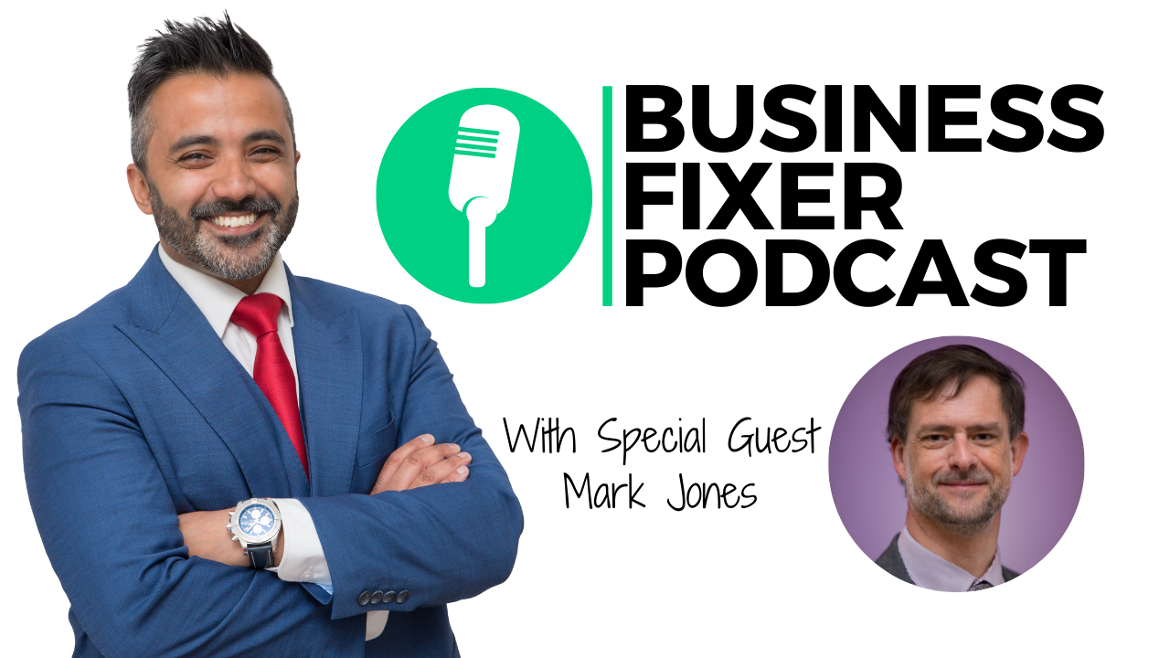 Business Fixer Podcast - Lean Six Sigma - MArk Jones Catalyst Consulting